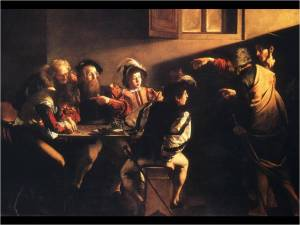 The Calling of St. Matthew by Carvaggio (1599-1600)