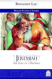 Jeremiah the Fate fo a Prophet